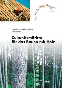 Holzwende 2020 von Geibler,  Justus von, Kristof,  Kora