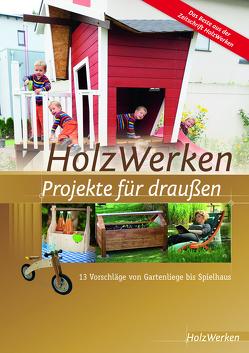 HolzWerken – Projekte für draußen von Vincentz Network GmbH & Co. KG