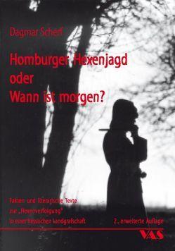 Homburger Hexenjagd oder Wann ist morgen? von Baeumerth,  Angelika, Scherf,  Dagmar