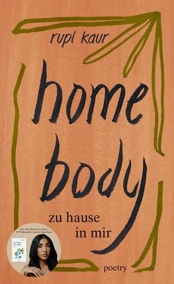 home body von Kaur,  Rupi