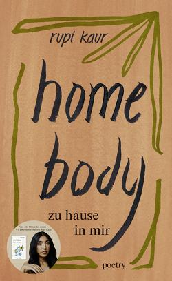 home body von Kaur,  Rupi, Strüh,  Anna Julia, Strüh,  Christine