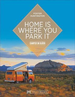 Home is where you park it von Ebnet,  Karl-Heinz, Huntington,  Foster