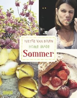 Home Made. Sommer von Boven,  Yvette van, Schulhof,  Linda Marie, van Boven,  Yvette, Verschuren,  Oof