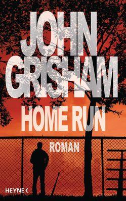 Home Run von Grisham,  John, Reiter,  Bea