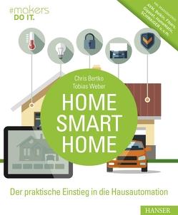 Home, Smart Home von Bertko,  Chris, Weber,  Tobias