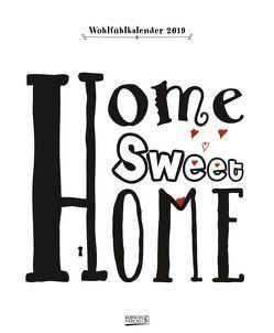 Home sweet Home 2019 von Korsch Verlag