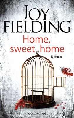 Home, sweet home von Fielding,  Joy, Lutze,  Kristian