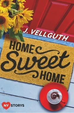 Home Sweet Home von Vellguth,  J.