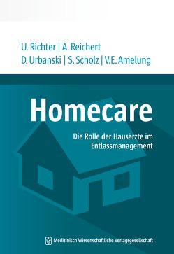 Homecare von Amelung,  Volker Eric, Reichert,  Anika, Richter,  Udo, Scholz,  Stefanie, Urbanski,  Dominika