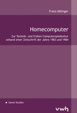 Homecomputer von Ablinger,  Franz