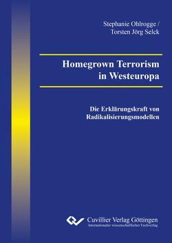 Homegrown Terrorism in Westeuropa von Ohlrogge,  Stephanie, Selck,  Torsten Jörg