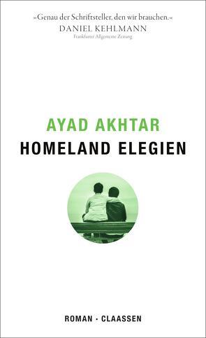 Homeland Elegien von Akhtar,  Ayad, Gunsteren,  Dirk van