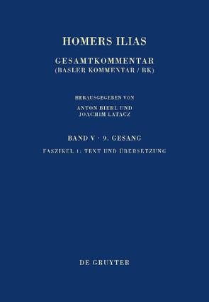 Homers Ilias. Neunter Gesang / Text und Übersetzung von Latacz,  Joachim, West,  Martin L.