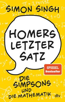 Homers letzter Satz von Schmid,  Sigrid, Singh,  Simon