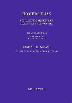 Homerus: Homers Ilias. Achtzehnter Gesang / Text und Übersetzung von Latacz,  Joachim, West,  Martin L.