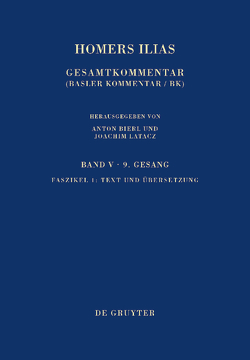 Homerus: Homers Ilias. Neunter Gesang / Text und Übersetzung von Latacz,  Joachim, West,  Martin L.
