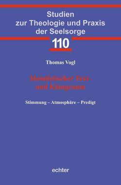 Homiletischer Text- und Klangraum von Vogl,  Thomas