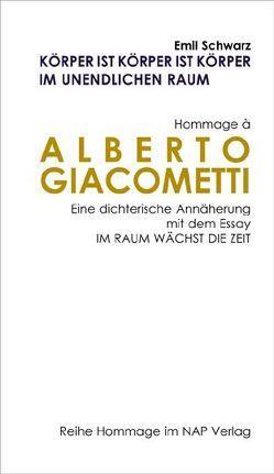 Hommage à Alberto Giiacometti von Schwarz,  Emil
