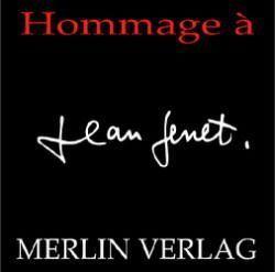 Hommage à Jean Genet
