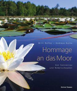 Hommage an das Moor von Kathe,  Andreas, Rolfes,  Willi