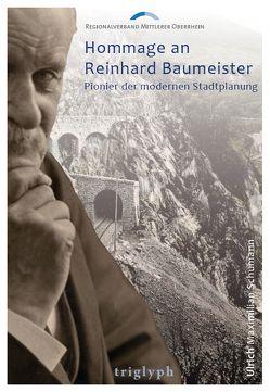 Hommage an Reinhard Baumeister von Regionalverband Mittlerer Oberrhein, Schumann,  Ulrich Maximilian