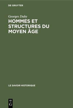 Hommes et structures du Moyen âge von Duby,  Georges
