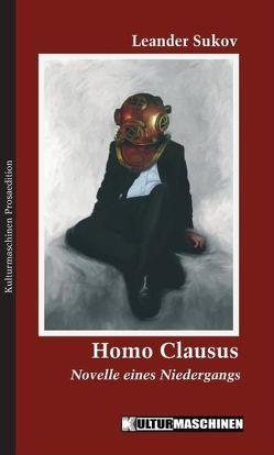 Homo Clausus von Krafft,  Vladi, Sukov,  Leander