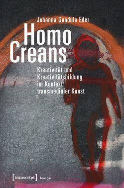 Homo Creans von Eder,  Johanna Gundula