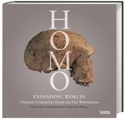 Homo – Expanding Worlds von Lordkipanidze,  David, Mankell,  Henning, Sandrock,  Oliver, Schmitz,  Ralf, Schrenk,  Friedemann, Scobel,  Gert, Ziegler,  Reinhard