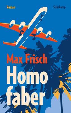 Homo faber von Frisch,  Max