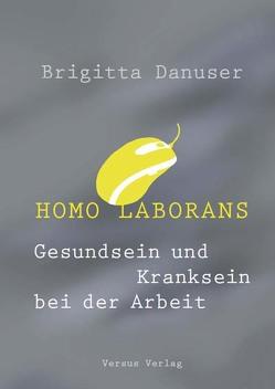 Homo laborans von Danuser,  Brigitta