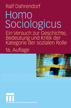 Homo Sociologicus von Dahrendorf,  Ralf