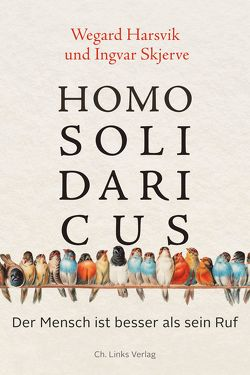 Homo Solidaricus von Frauenlob,  Günther, Harsvik,  Wegard, Skjerve,  Ingvar