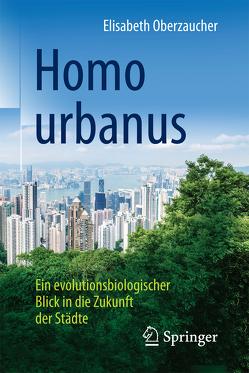 Homo urbanus von Oberzaucher,  Elisabeth