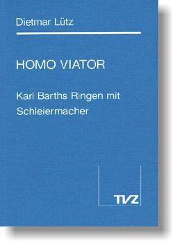 Homo Viator von Lütz,  Dietmar