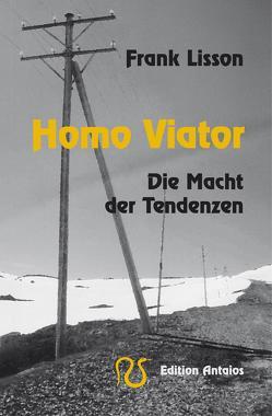 Homo viator von Lisson,  Frank