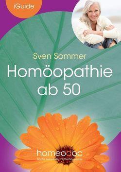 Homöopathie ab 50 von Homeodoc,  S.L., Sommer,  Sven