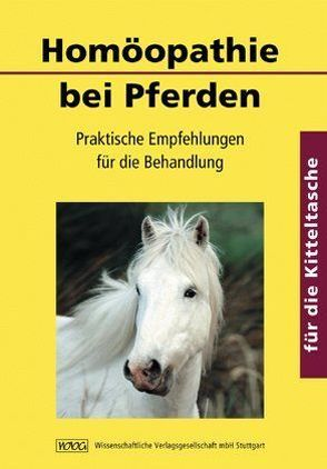 Homöopathie bei Pferden von Daubenmerkl,  Wolfgang