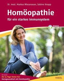 Homöopathie – für ein starkes Immunsystem von Knapp,  Sabine, Wiesenauer,  Markus
