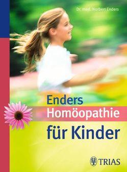 Homöopathie für Kinder von Enders,  Norbert