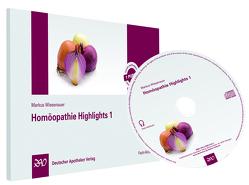 Homöopathie Highlights 1 von Wiesenauer,  Markus
