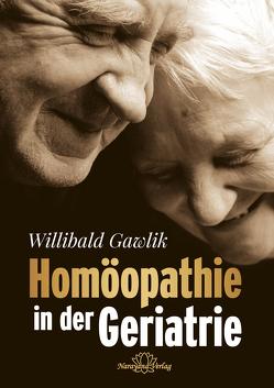 Homöopathie in der Geriatrie-E-Book von Gawlik,  Willibald