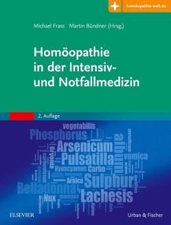 Homöopathie in der Intensiv- und Notfallmedizin von Bündner,  Martin, Frass,  Michael