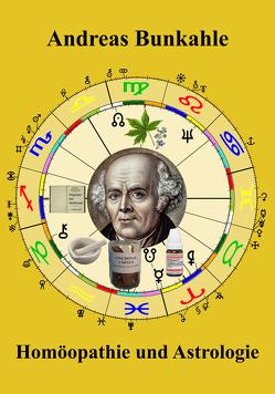 Homöopathie und Astrologie von Bunkahle,  Andreas