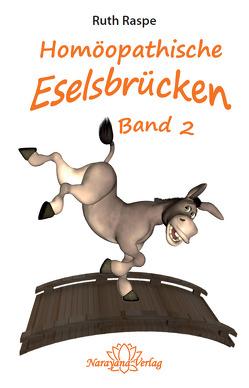 Homöopathische Eselsbrücken – Band 2 von Raspe,  Ruth