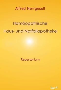 Homöopathische Haus- und Notfallapotheke von Herrgesell,  Alfred