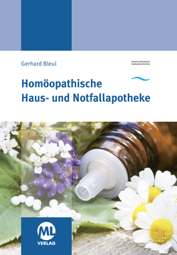 Homöopathische Haus- und Notfallapotheke von Deutscher ZentralvereinZentralverein Homöopathischer Ärzte,  DZhÄ