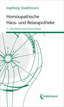 Homöopathische Haus- und Reiseapotheke von Stadelmann,  Ingeborg