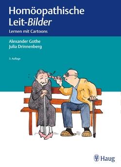 Homöopathische Leit-Bilder von Drinnenberg,  Julia, Gothe,  Alexander