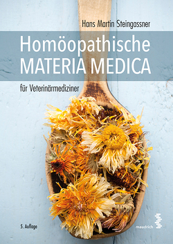 Homöopathische Materia Medica für Veterinärmediziner von Steingassner,  Hans Martin